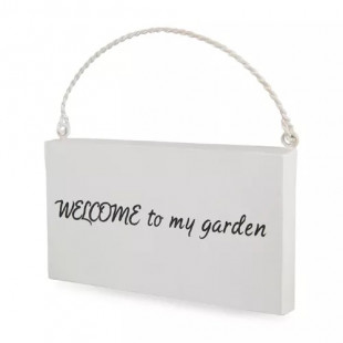שלט נוי WELCOME TO MY GARDEN